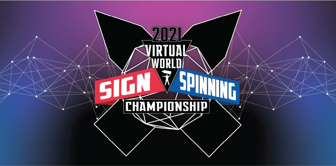 World Sign Spinning Championship 2021